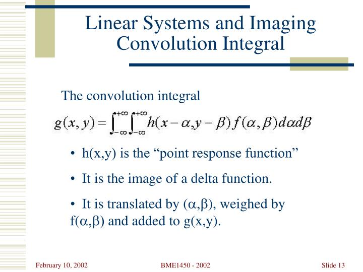 Linear Systems and Imaging