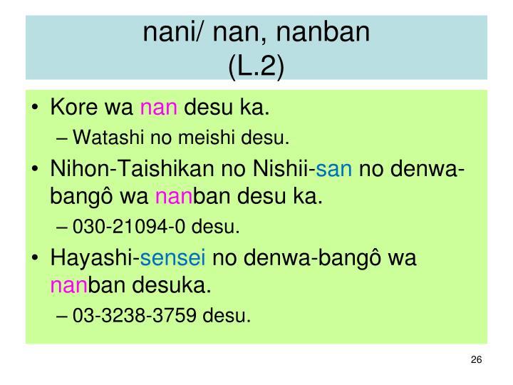 nani/ nan, nanban