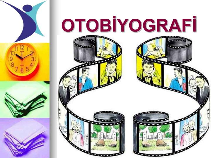OTOBİYOGRAFİ