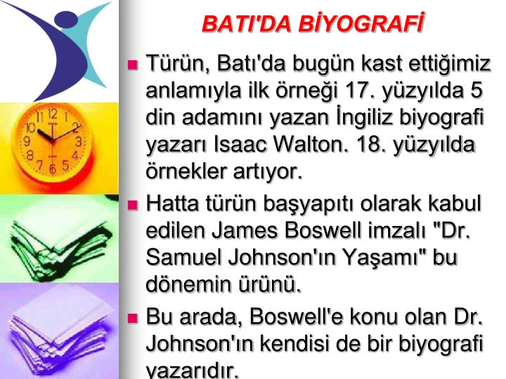 BATI'DA BİYOGRAFİ