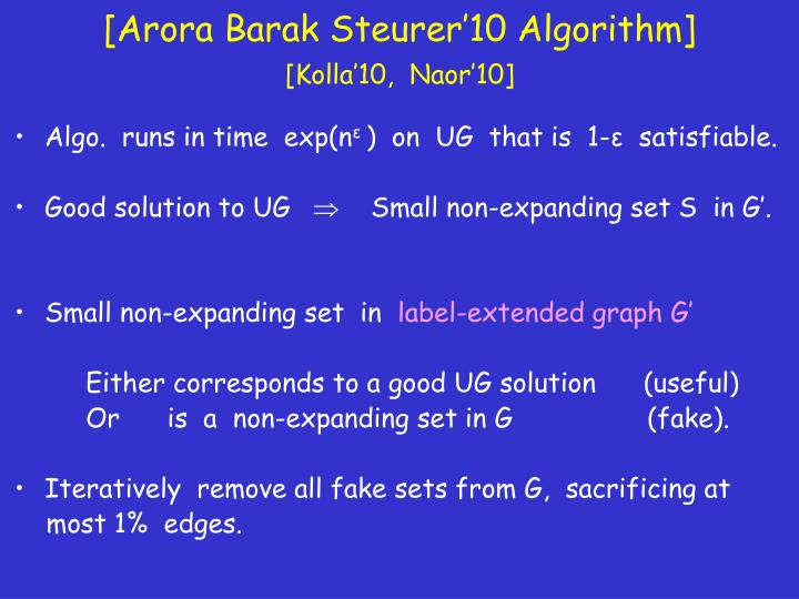 [Arora Barak Steurer'10 Algorithm]