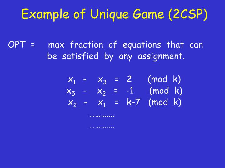 Example of Unique Game (2CSP)