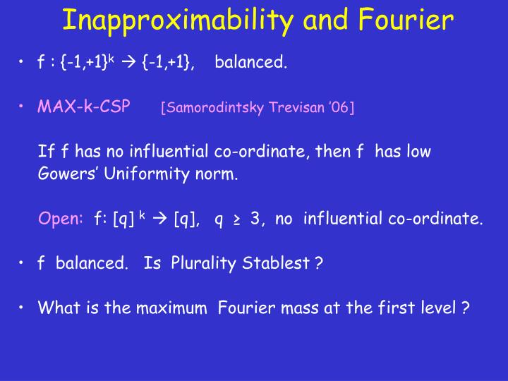 Inapproximability and Fourier