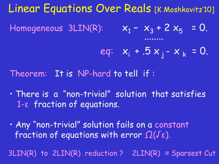 Linear Equations Over Reals