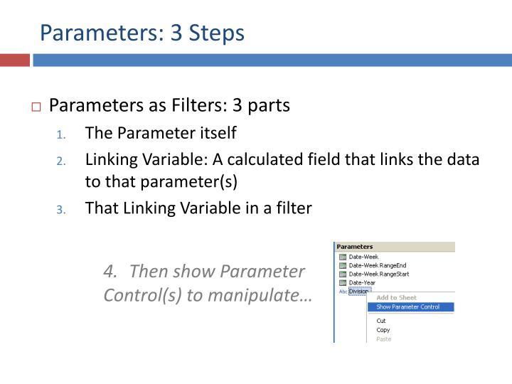 Parameters: 3 Steps