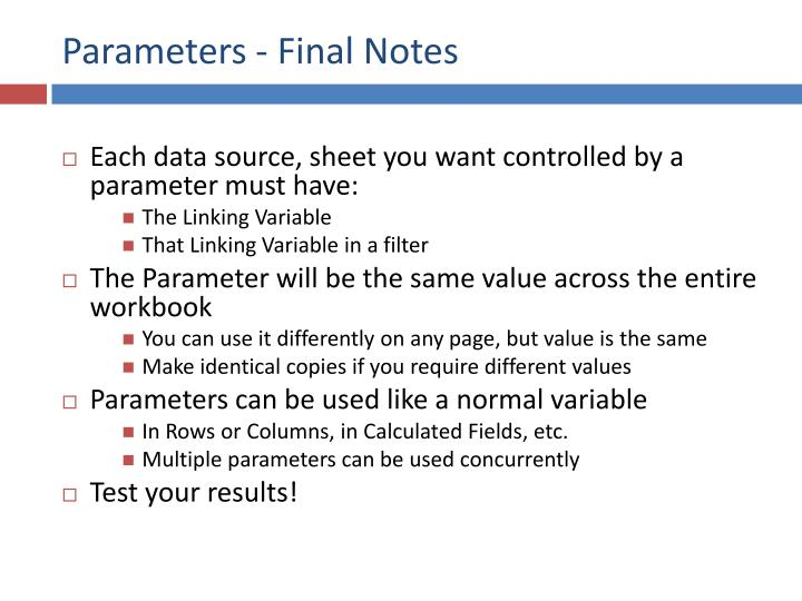 Parameters - Final Notes