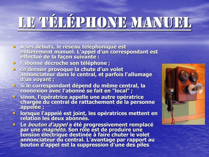 Le téléphone manuel