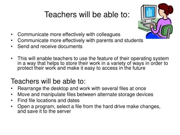 Teachers will be able to: