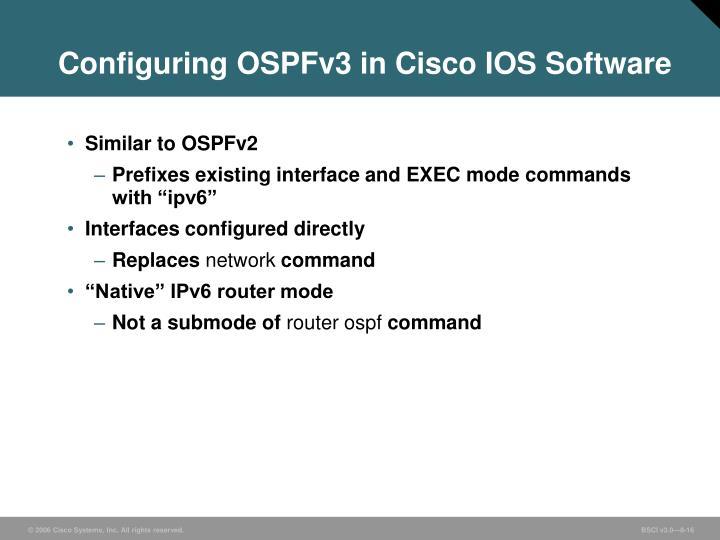 Configuring OSPFv3 in Cisco IOS Software