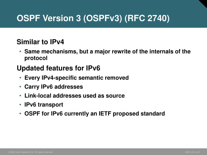 OSPF Version 3 (OSPFv3) (RFC 2740)