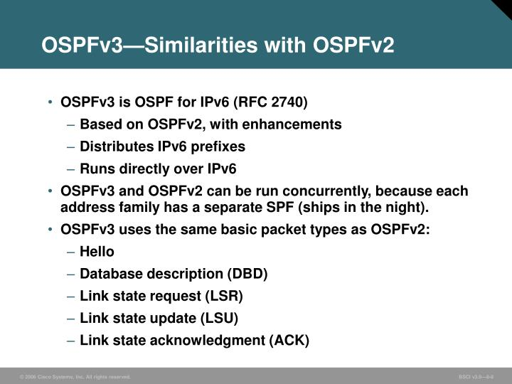 OSPFv3—Similarities with OSPFv2