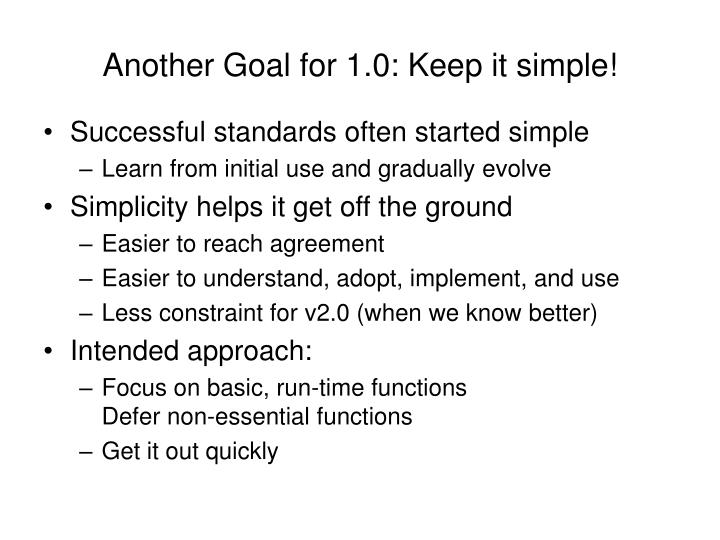 Another Goal for 1.0: Keep it simple!