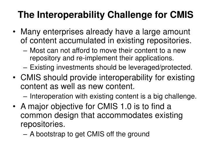 The Interoperability Challenge for CMIS