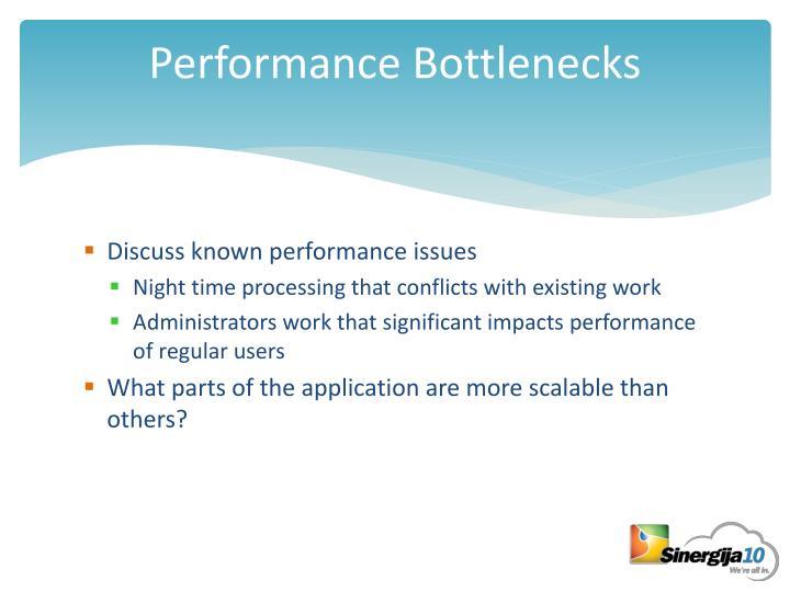 Performance Bottlenecks
