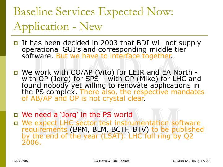 Baseline Services Expected Now: