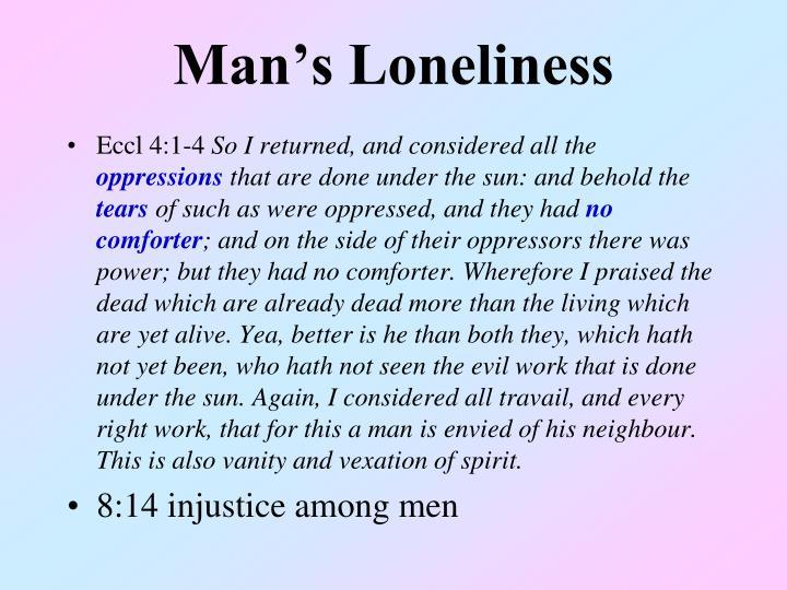 Man's Loneliness
