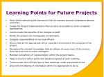 learning points for future projects