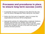processes and procedures in place to ensure long term success cont