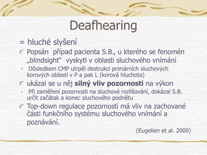 Deafhearing