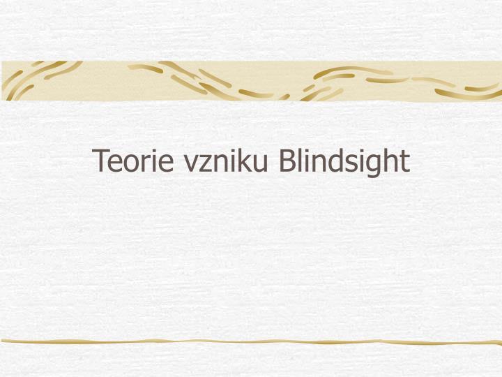 Teorie vzniku Blindsight