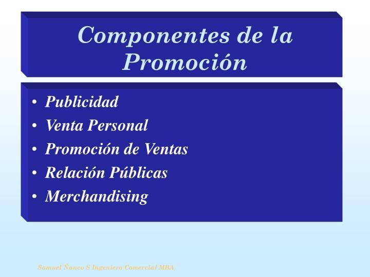 Componentes de la Promoción