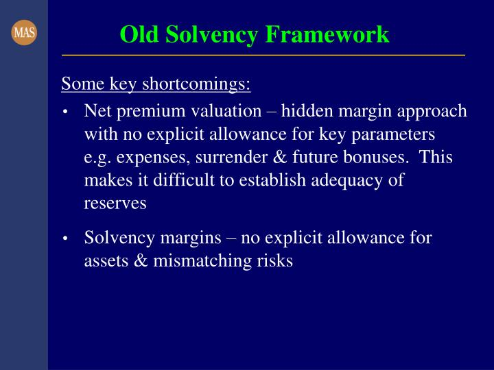 Old Solvency Framework