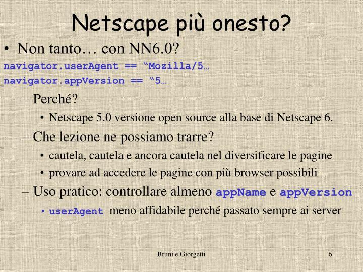 Netscape più onesto?