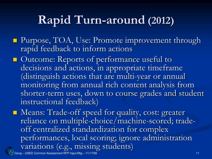 Rapid Turn-around