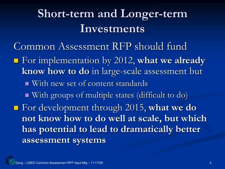 Short-term and Longer-term Investments