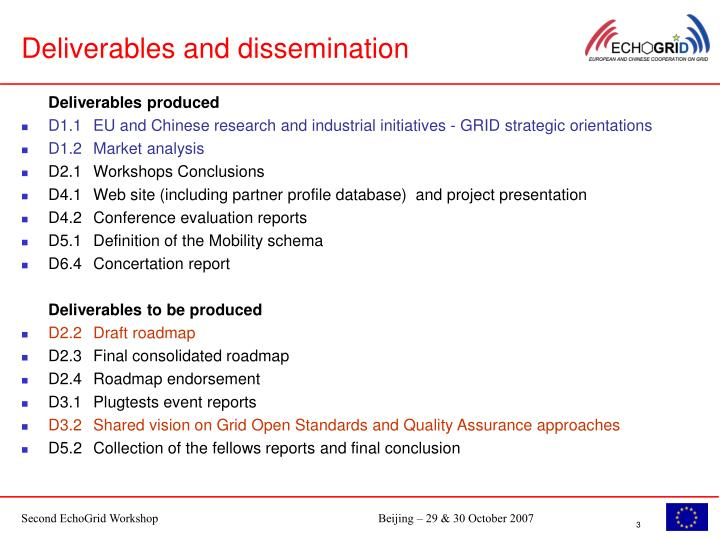 Deliverables and dissemination