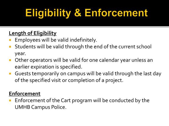 Eligibility & Enforcement