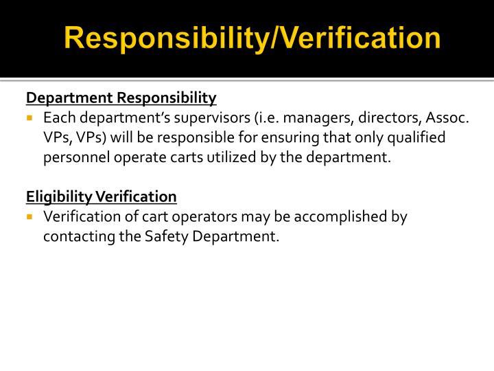 Responsibility/Verification