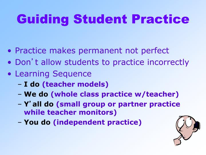 Guiding Student Practice