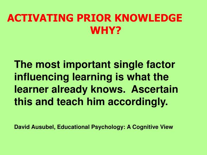 ACTIVATING PRIOR KNOWLEDGE					WHY?