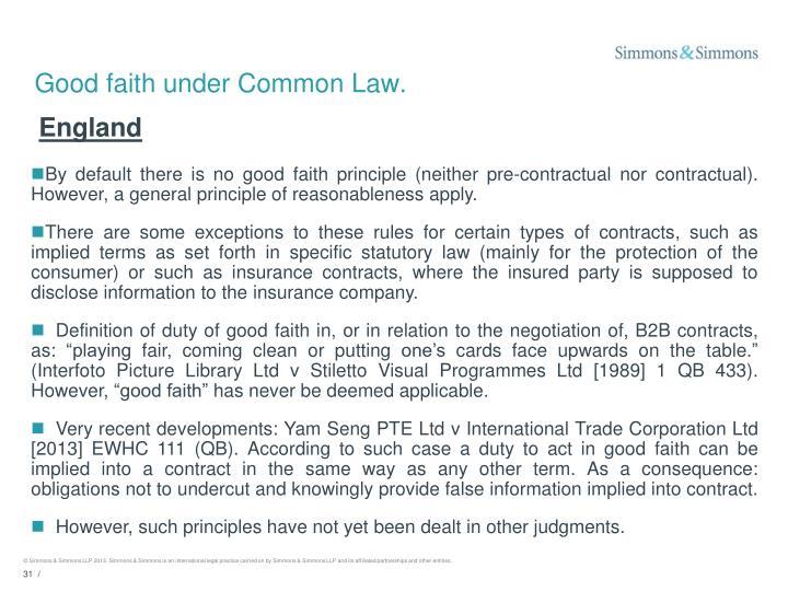 Good faith under Common Law.