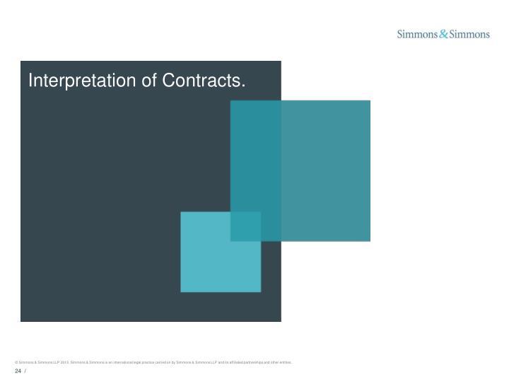 Interpretation of Contracts.