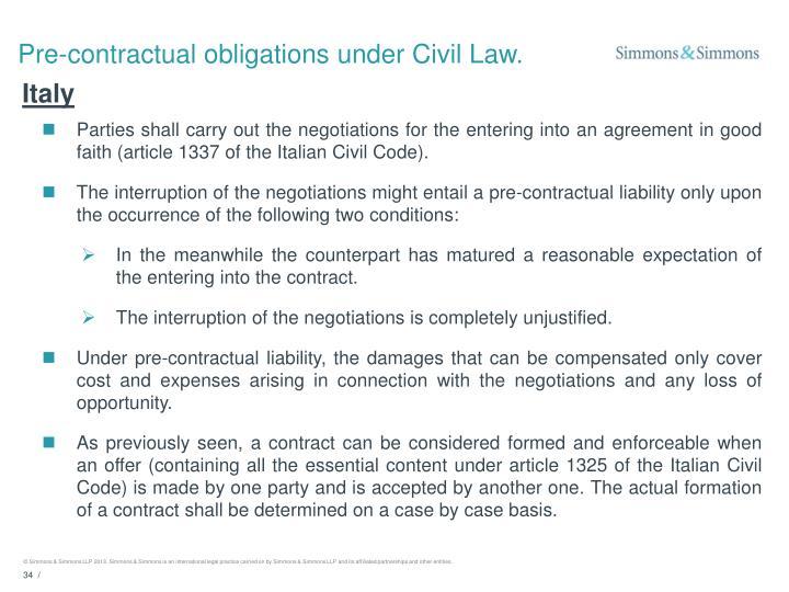 Pre-contractual obligations under Civil Law.