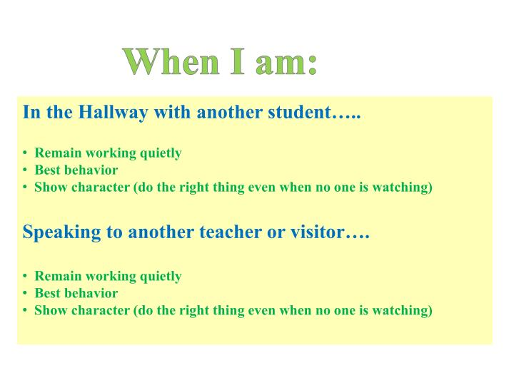 When I am: