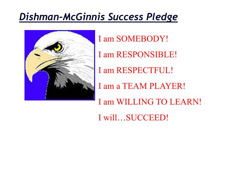 Dishman-McGinnis Success Pledge