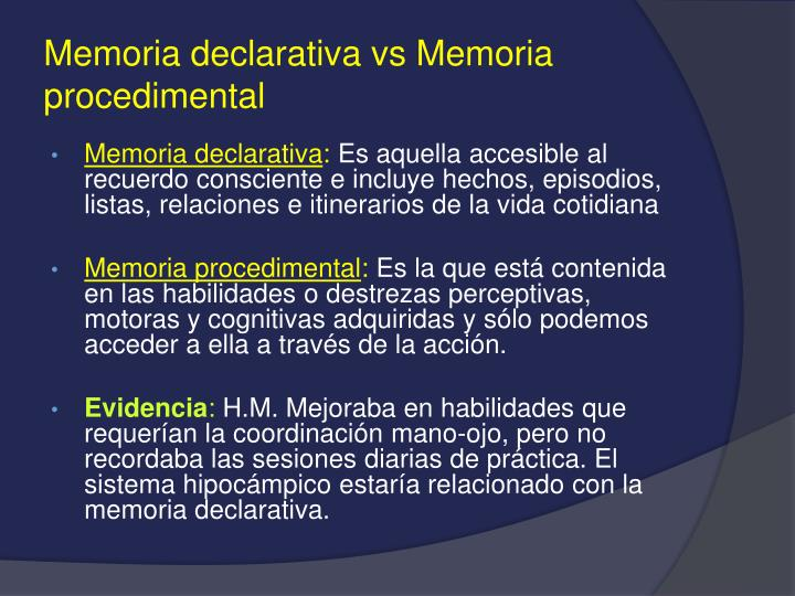 Memoria declarativa vs Memoria procedimental