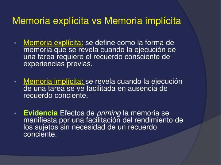 Memoria explícita vs Memoria implícita