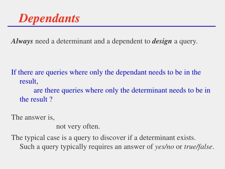 Dependants