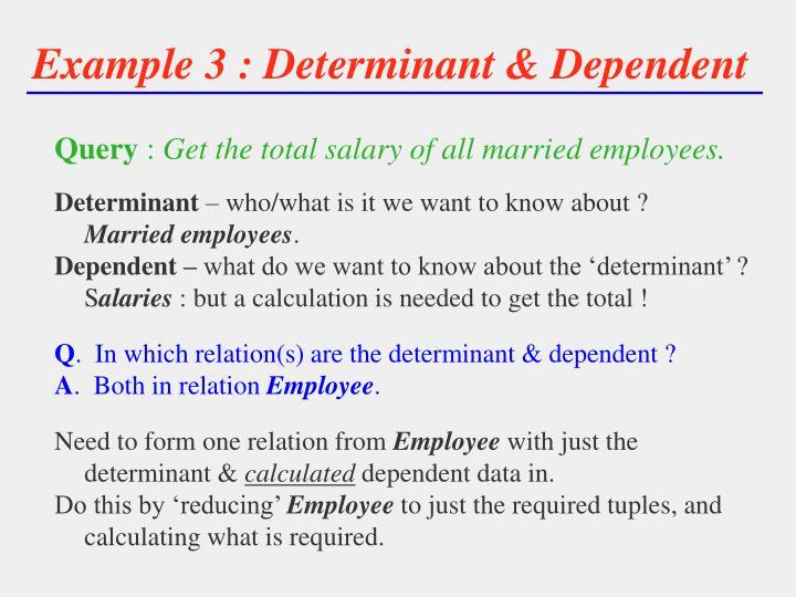 Example 3 : Determinant & Dependent