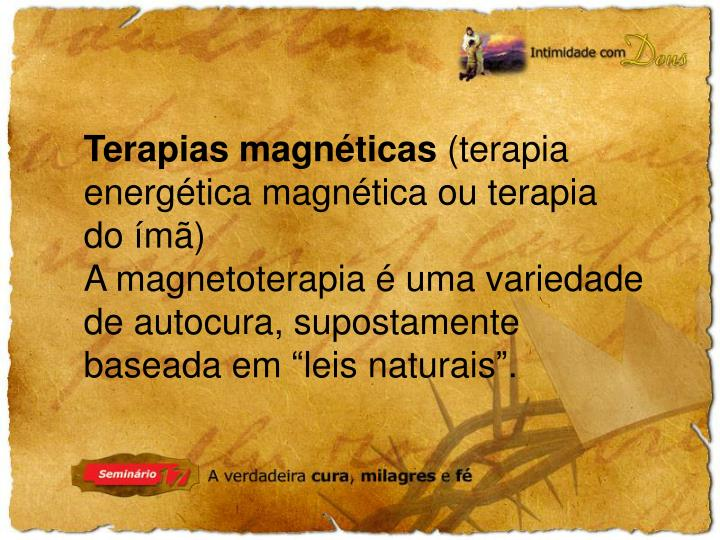 Terapias magnéticas