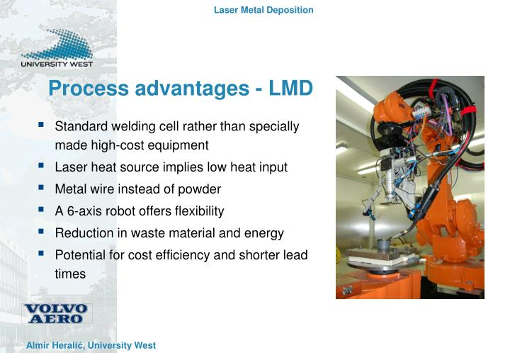 Process advantages - LMD