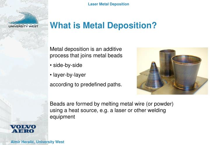 What is metal deposition