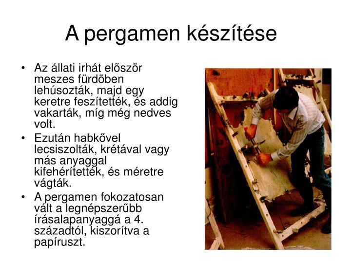 A pergamen készítése