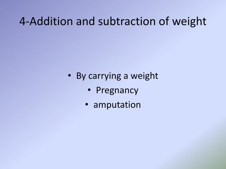 4-Addition and subtraction of weight