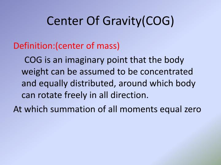 Center Of Gravity(COG)