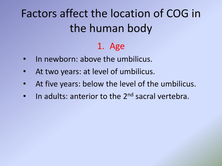 Factors affect the location of COG in the human body